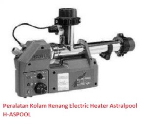 Peralatan Kolam Renang Electric Heater